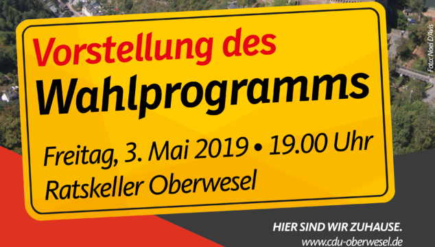 Vorstellung des Wahlprogramms zur Oberweseler Stadtrats- und Stadtbürgermeisterwahl